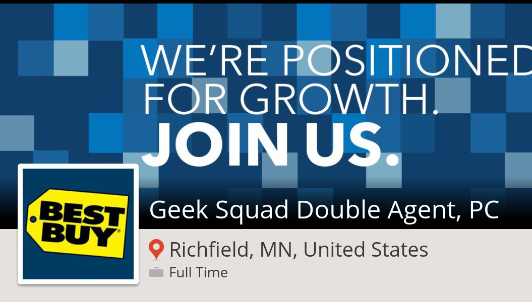 bestbuy is looking for a geek squad double agent pc in richfield apply now job httpsworkforusbestbuy12v7 pictwittercomj0yqzx2kzq