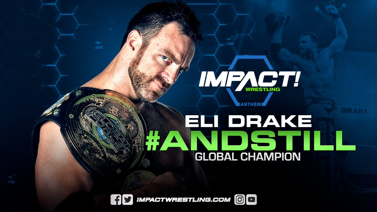 #AndStill: @TheEliDrake is the #GlobalChampion!  MORE HERE:  http:// impac.tw/EliChamp2  &nbsp;  <br>http://pic.twitter.com/YMfSSQSyqe