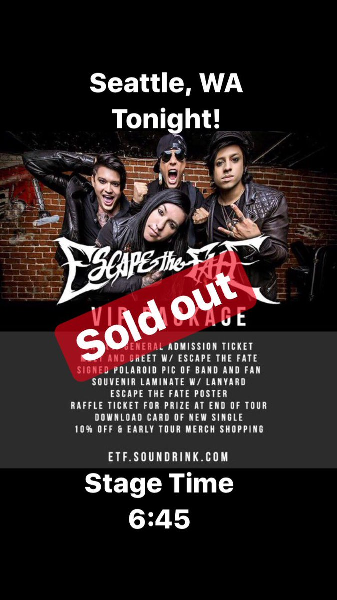 Escapethefate on twitter seattle wa see you tonight vip meet see you tonight vip meet greet tickets are sold out for tonight purchase some for your city at httpst84vestmxyc httpstypfshlkc4g m4hsunfo