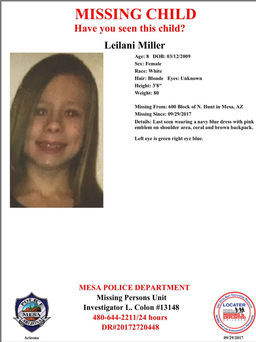MPD is requesting help locate 8 year old Leilani Miller.  Ctc 480-644-2211 w/ info. https://t.co/mneiOkyHhF