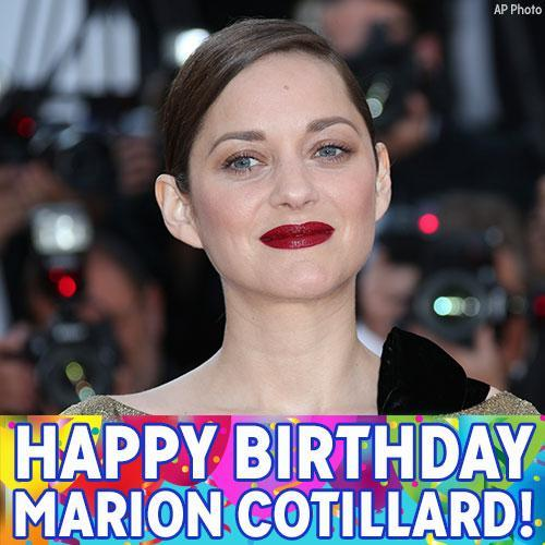 Happy Birthday to Oscar-winning French actress Marion Cotillard!
