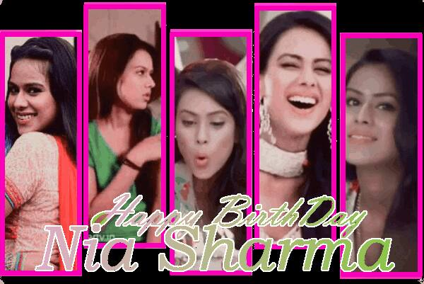 Happy Birthday to Nia sharma A.K.A Roshni