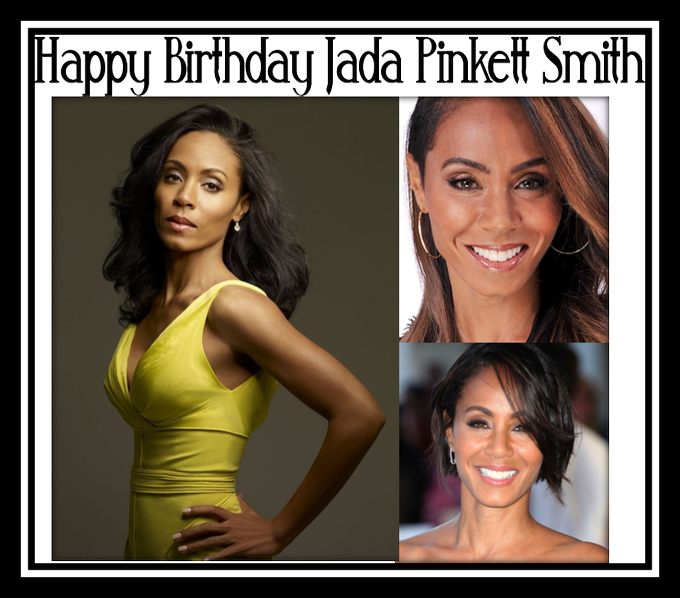Happy Birthday Jada Pinkett Smith