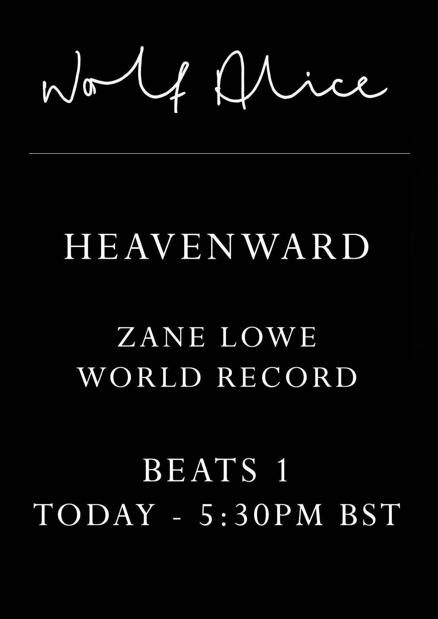 RT @wolfalicemusic: Heavenward @Beats1 @zanelowe Today 5:30PM BST - https://t.co/Z6mJq6ZUSX https://t.co/4r8QZJOlF2