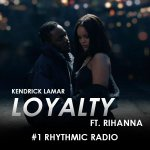 Congrats to @Rihanna and @KendrickLamar! #LOYALTY is now #1 at Rhythmic Radio. Thanks for listening!