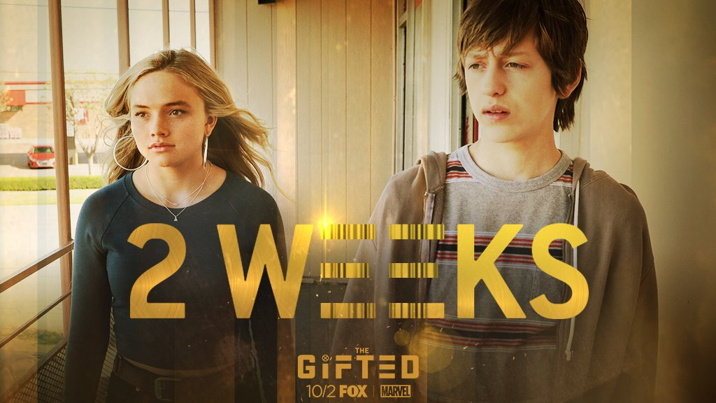 We're getting closer. #TheGifted is here in 2 WEEKS. 💥 💫