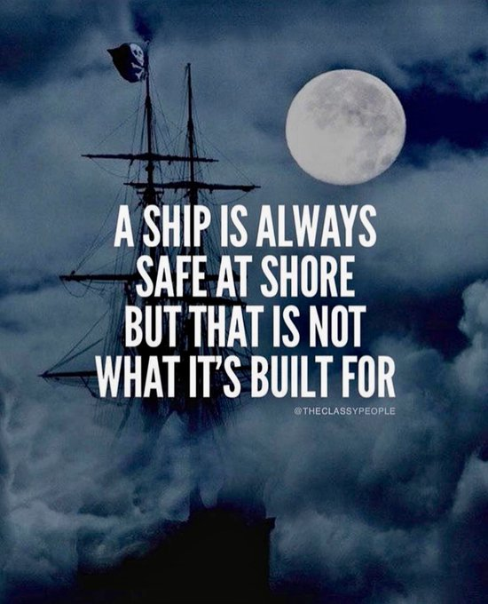"""A ship is always safe at the shore, but that is not what it is built for.""  _ alberteinstein https://t.co/rAzmabahcK"