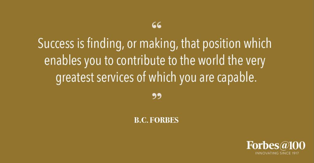 RT @Forbes: Quote of the day: https://t.co/U4FZYQEdJw #ForbesAt100 https://t.co/cOBuShIsXe