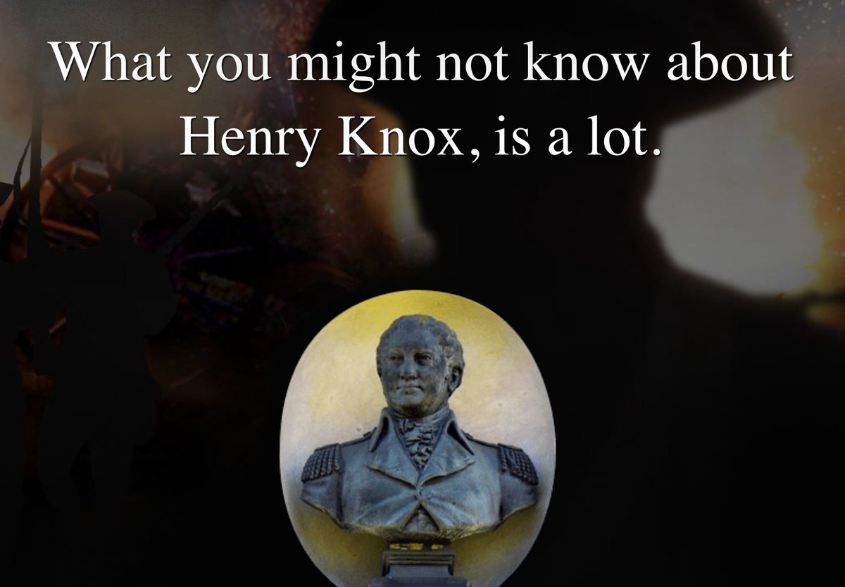 View picture of general henry knox museum montpelier thomaston -  Apush220 Patriots Lucky To Have Knox To Move Cannons 300 Miles Push British Out Of Boston Http Knoxmuseum Org Henry Knox Via