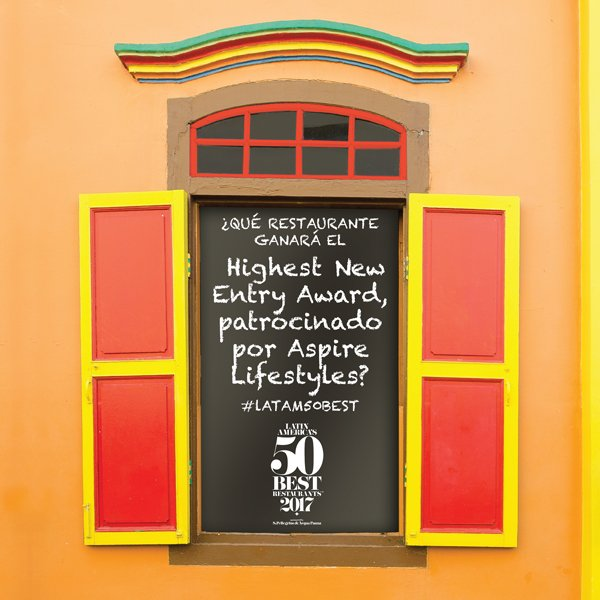 Which rising #restaurant will win The Highest New Entry Award, sponsored by Aspire Lifestyles for #LatAm50Best 2017? Find out 24th Oct .<br>http://pic.twitter.com/mnxgoKo6EN