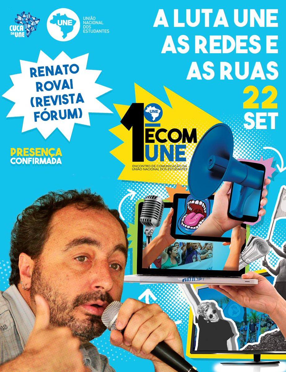 O jornalista Renato Rovai, da @revistaforum já confirmou presença no 1° Encontro de Comunicação - ECOM da UNE.