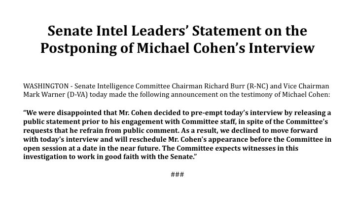 Joint Statement with @SenatorBurr on the Intel Committee's Postponing of Trump Lawyer Michael Cohen's Interview: