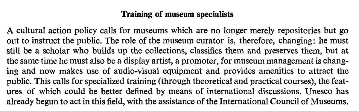 From #UNESCO 1967 re: training of #Museum specialists. Much still rings very true, no? #MuseumWorkers #MuseumTech #AskACurator #Curator<br>http://pic.twitter.com/zLkr4pM2Pd