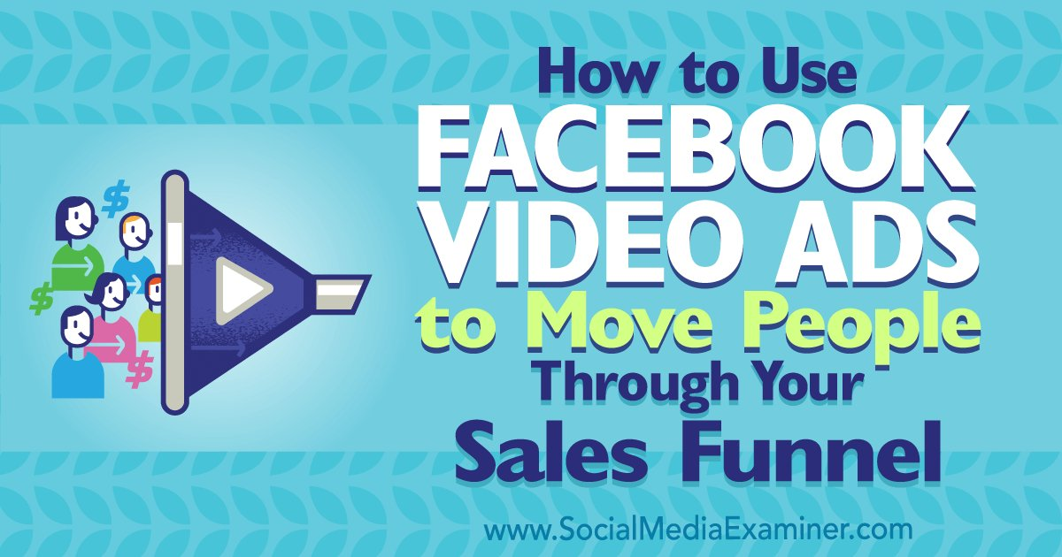 How to Use Facebook Video Ads to Move People Through Your Sales Funnel  https://www. mhb.io/e/485ji/3n  &nbsp;   #webtraffic <br>http://pic.twitter.com/TDvP7gPDCE