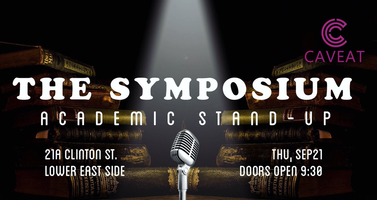 Come support #academic #nerdy funny peeps! 2more days til #TheSymposium  #scicomm #publicoutreach #standup #comedy  http:// caveat.nyc/event/the-symp osium/ &nbsp; … <br>http://pic.twitter.com/m1ZfZ3Is8K &ndash; at Caveat