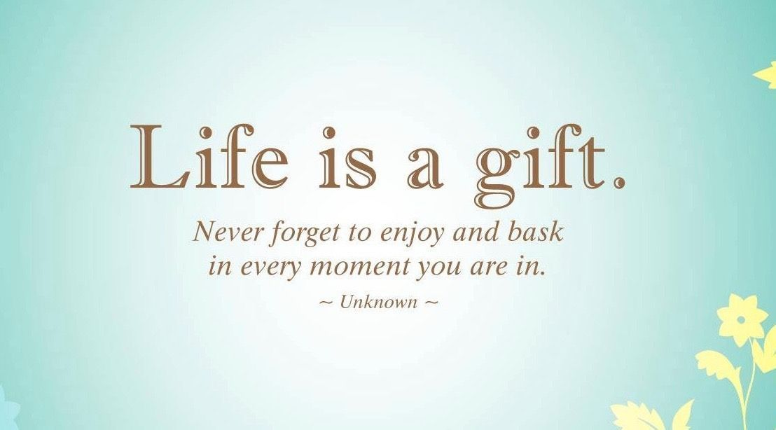Life is a gift... #Gratitude #Mindfulness<br>http://pic.twitter.com/UytyF03g9Y
