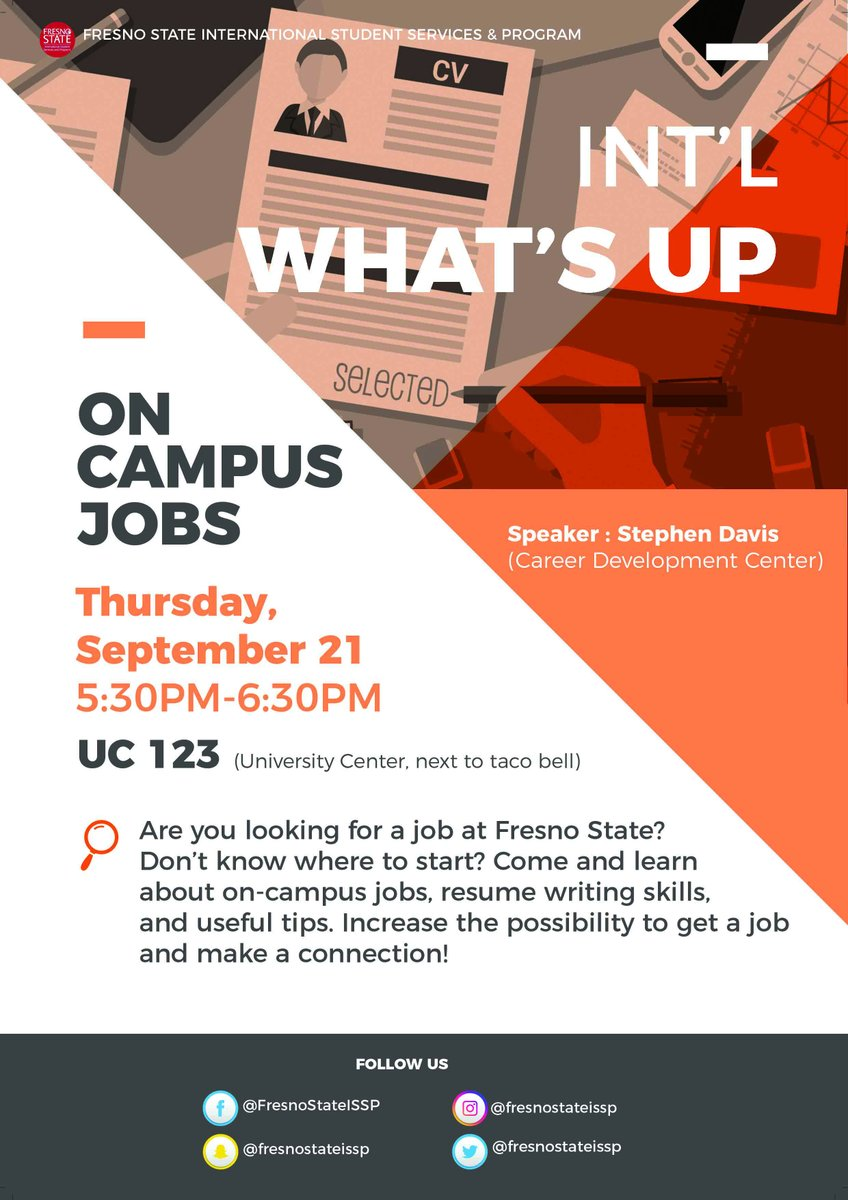 Fresno State Issp On Twitter Come And Learn About On Campus Jobs