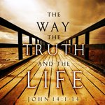"John 14:6: Jesus answered, ""I am the way and the truth and the life. No one comes to the Father except through me."
