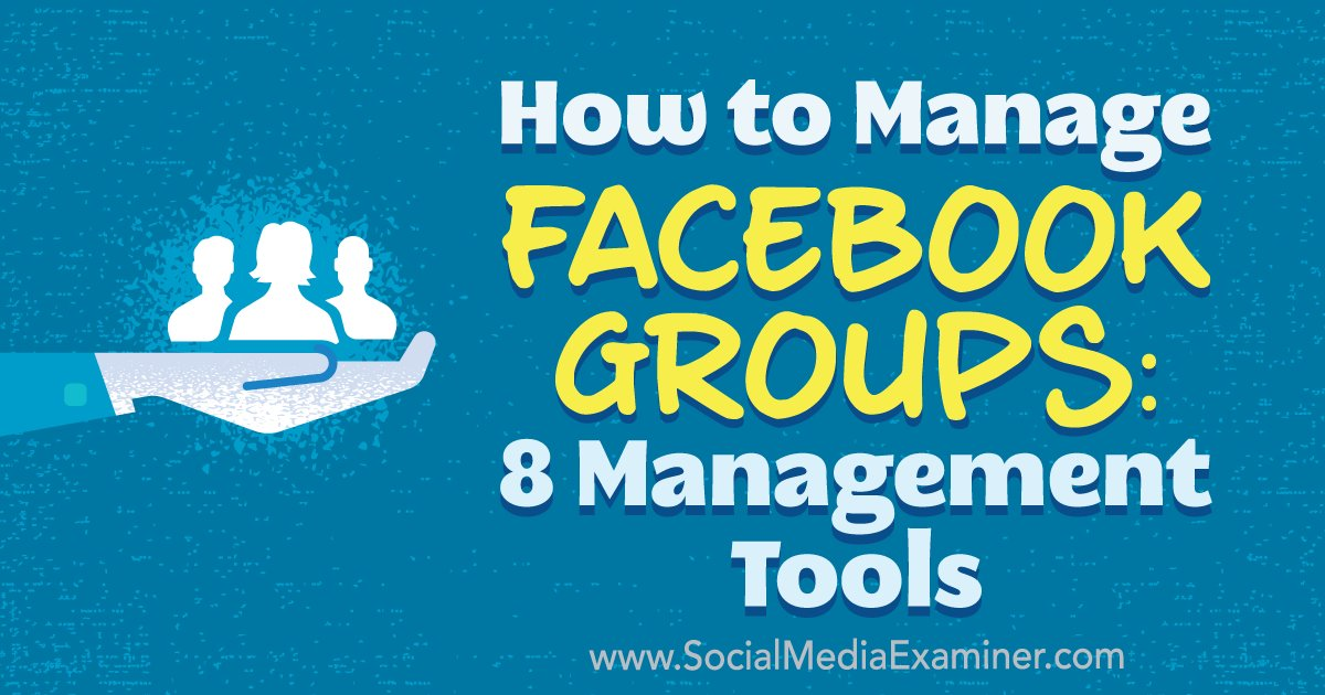 How to Manage #Facebook #Groups: 8 Management Tools  http:// mf.tt/z61NI  &nbsp;  <br>http://pic.twitter.com/0nQz7TJ9Lc