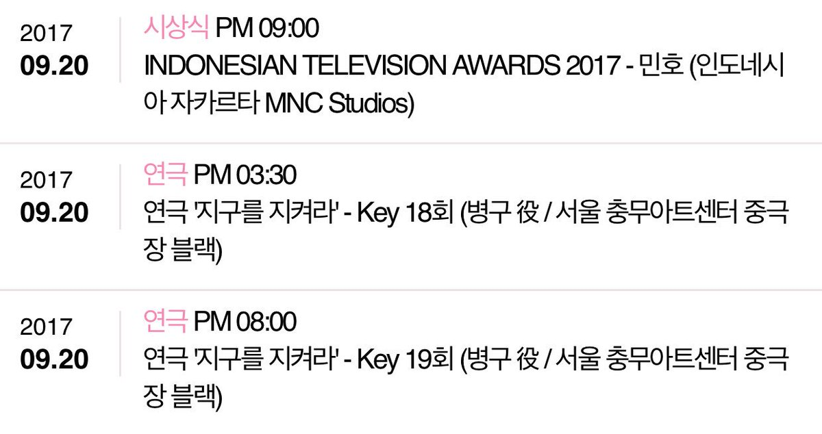 {SCHED} 9/20: #Key - &#39;Save the Green Planet&#39; Musical at 3:30pm &amp; 8pm KST. #Minho - Indonesian Television Awards 2017 in Jakarta at 9pm.<br>http://pic.twitter.com/ypAWvRFWKf