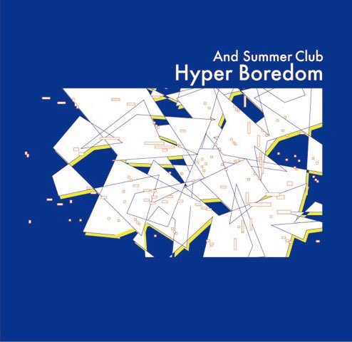 And Summer Club - Hyper Boredom [SurfRock][Japanese]