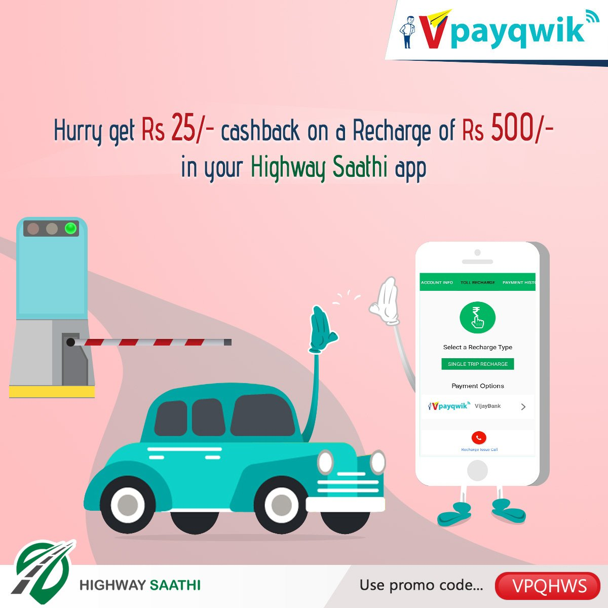Hurry!  Avail Rs 25 cash back when you recharge your Highway Saathi from your VPayQwik wallet.  #VPayQwik #DigitalWallet #HighwaySaathi<br>http://pic.twitter.com/XMX86qSgQ2