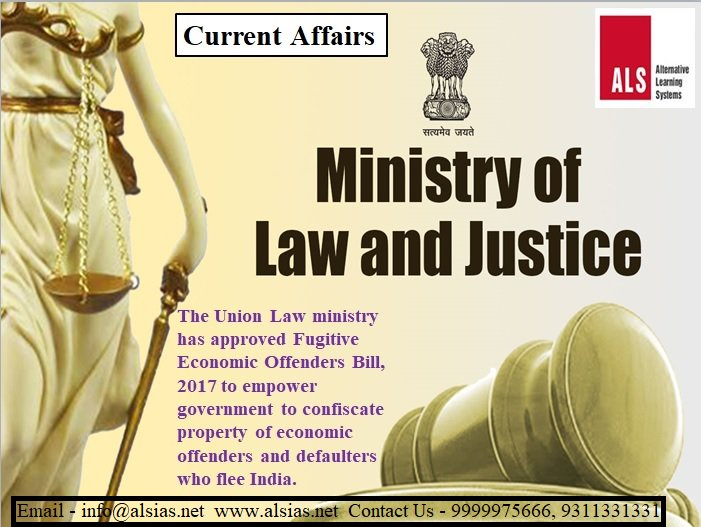 Law Ministry approves Fugitive Economic Offenders Bill, 2017. #ALSIAS #CurrentAffairs #CivilServicesNews #UPSCNews<br>http://pic.twitter.com/XZFuGplxpn