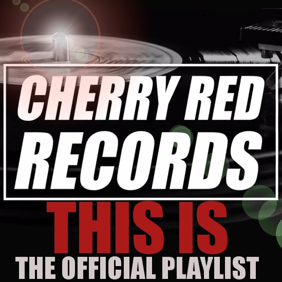 From #TheFall, #LukeHaines and #PereUbu to #Felt, #DeadKennedys and #Hawkwind, This Is #CherryRedRecords on #Spotify  https:// open.spotify.com/user/cherryred records/playlist/6vXho0QpATxtGMnIk8UglW &nbsp; … <br>http://pic.twitter.com/PhYQv8TQ8M