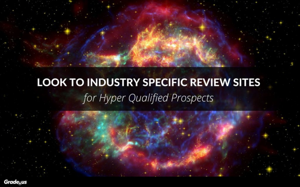 Look to #Industry Specific #Review Sites for Hyper Qualified Prospects @gradeus  https:// buff.ly/2jJs8L0  &nbsp;  <br>http://pic.twitter.com/RXzCyjPwza