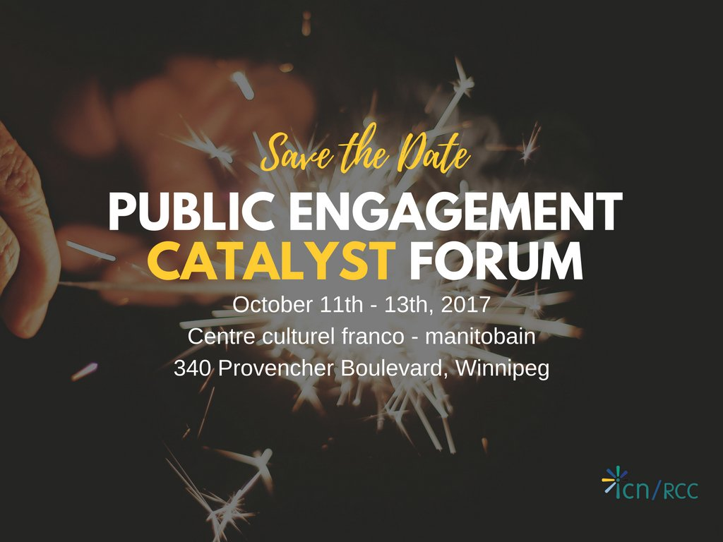 Interested in #publicengagement and live in #Winnipeg Check out @ICN_RCC @MCIC_CA Catalyst Forum. Learn more  http:// bit.ly/2w1eQgP  &nbsp;  <br>http://pic.twitter.com/KiSulEdeLJ