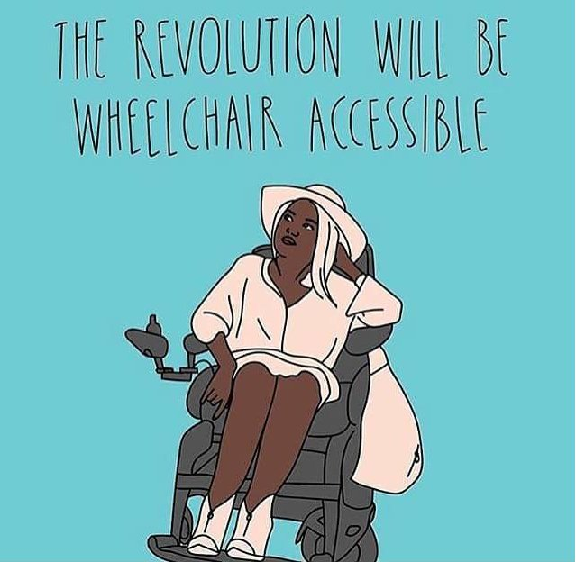 The #revolution will be wheelchair accessible.  #accessibility #Disability #intersectionality<br>http://pic.twitter.com/HRWXWqgFRb