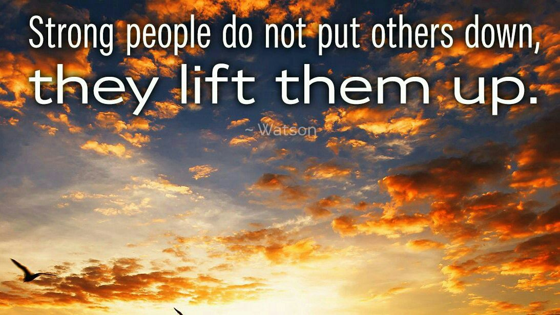 Good Life Quotes On Twitter Strong People Do Not Put Others Down