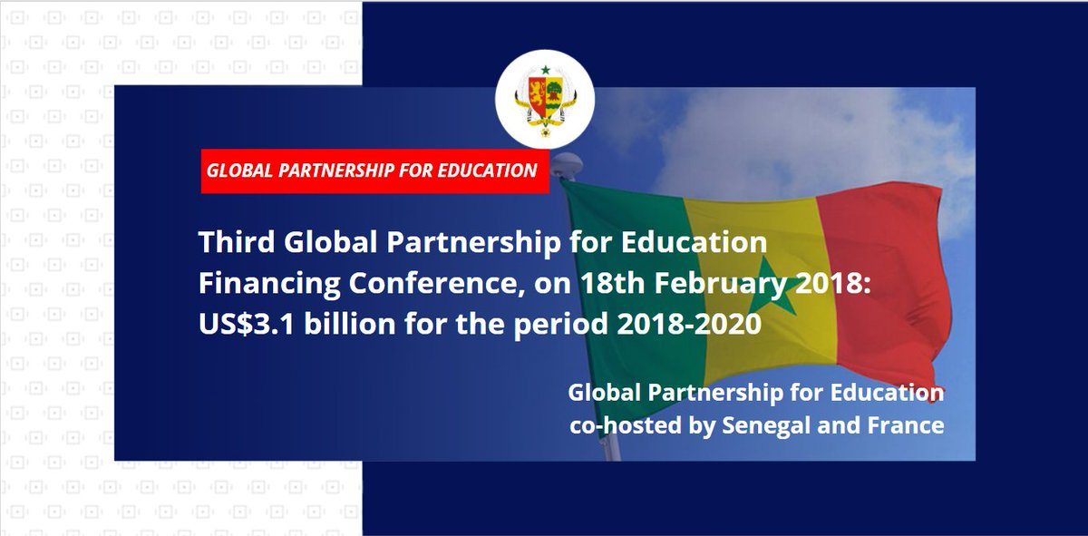 Dakar will host the third conference of the Global Partnership for Education on 8 February 2018. #kebetu <br>http://pic.twitter.com/77SlDuKnzF