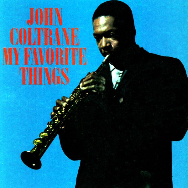 #nowplaying: 'Everytime We Say Goodbye' from 'My Favorite Things' by John Coltrane
