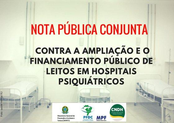 Resultado de imagem para NOTA PÚBLICA CONJUNTA CONTRA A AMPLIAÇÃO E O FINANCIAMENTO PÚBLICO DE LEITOS EM HOSPITAIS PSIQUIÁTRICOS