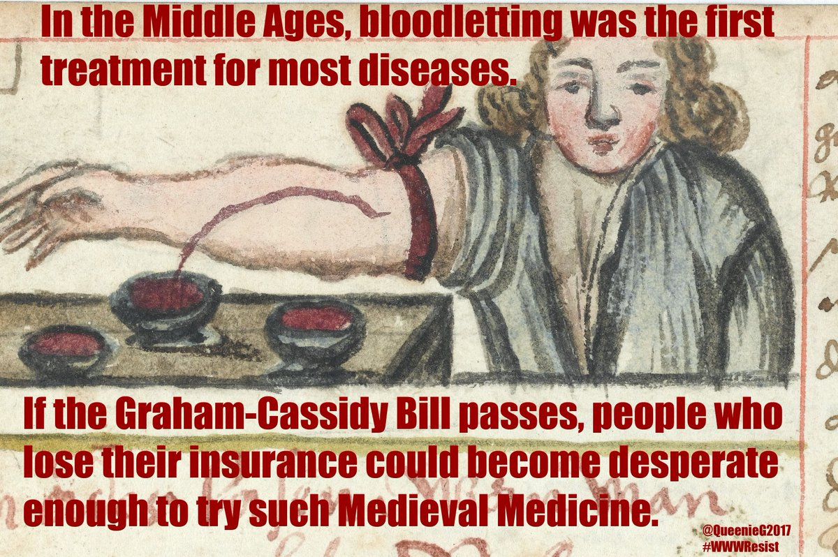 #GrahamCassidy must be stopped! Call your Senators at 202-224-3121! #WednesdayWisdom #noGrahamCassidy #MedievalMedicine #WWWResist<br>http://pic.twitter.com/11HDD6RMwW