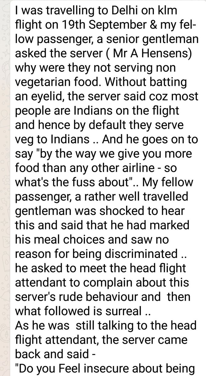 This was the Horrifically Racist experience that my colleague @Anju36 had on a @KLM flight. Do read & retweet. Shocking. Will never fly @KLM