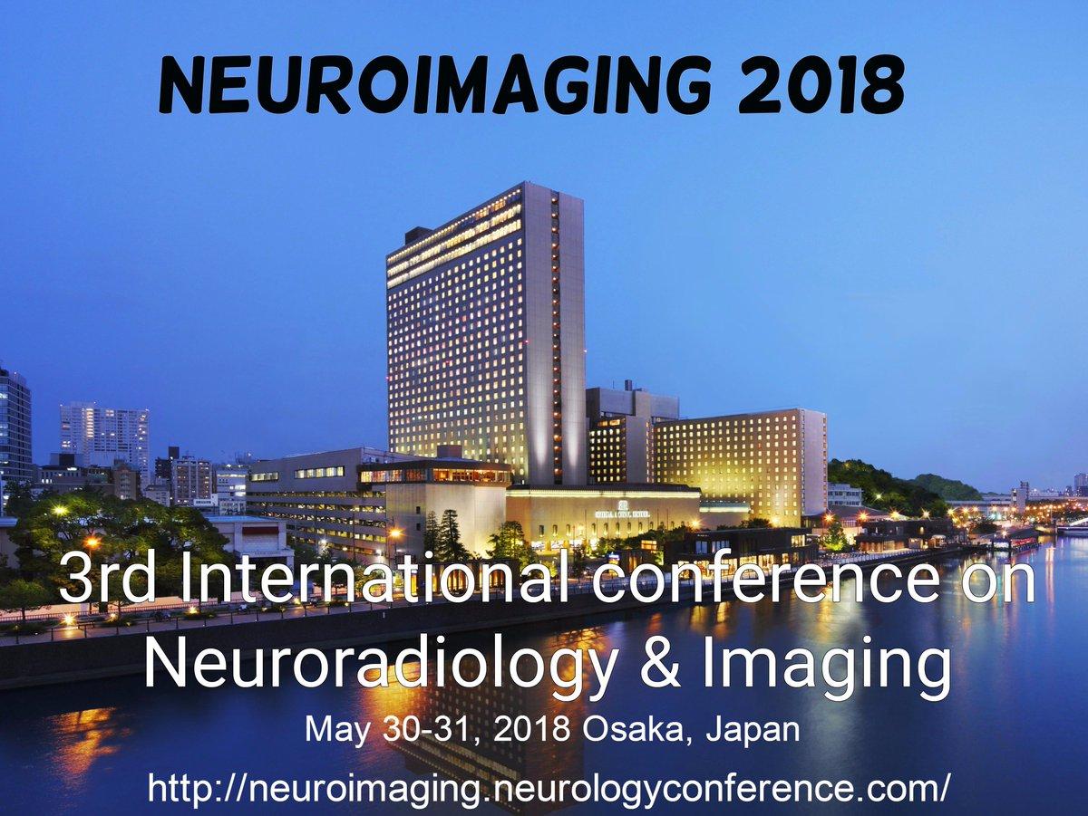 Join us at #Osaka #Japan @neuroimaging18 Explore your ideas #neurology #radiology #neuroimaging #radiationtechnology  http:// bit.ly/2wSVID8  &nbsp;  <br>http://pic.twitter.com/y4pajWDxmq