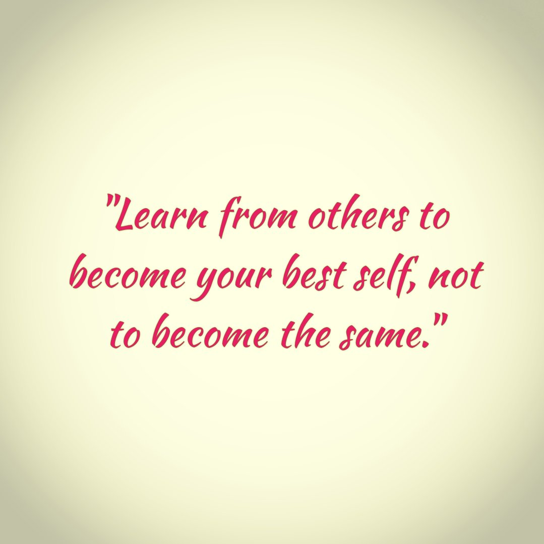 &quot;Learn from others to become your best self, not to become the same.&quot; #ThursdayThoughts #th <br>http://pic.twitter.com/A5fM0ecnfq