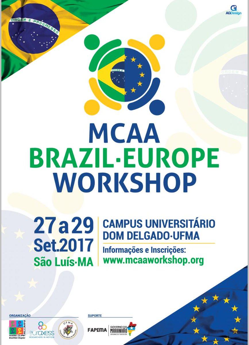 Still time to register! 1st MCAA Brazil Workshop (Sao Luis) 27-29 Sep #EURAXESS &amp; @UFMAoficial  https:// euraxess.ec.europa.eu/worldwide/braz il/mcaa-brazil-europe-workshop-s%C3%A3o-luis-ma-27-2909 &nbsp; …  #EUresearchcareers <br>http://pic.twitter.com/wAw6iQIpUQ