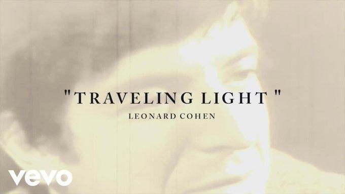 Happy Birthday.  Much missed.   Leonard Cohen - Traveling Light (Lyric)