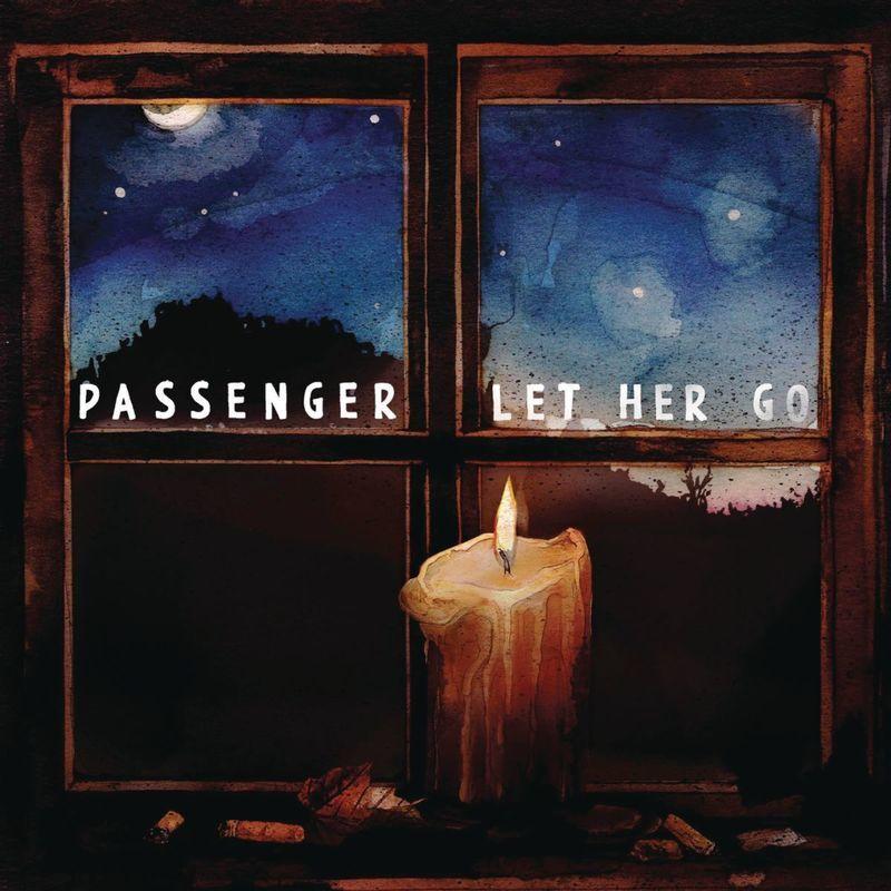 Passenger let her go слова