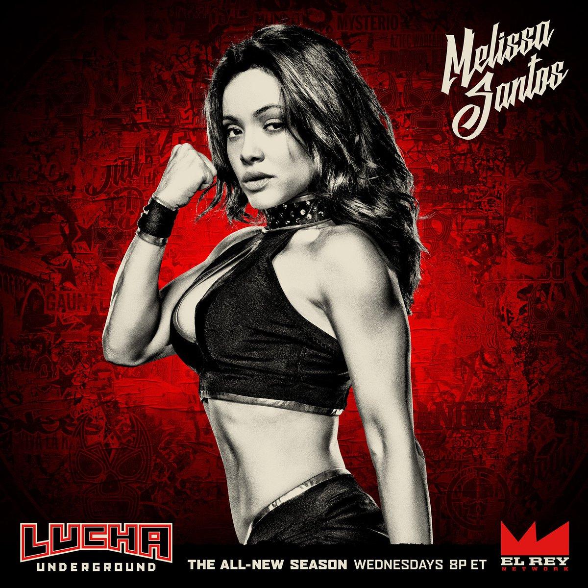 """Lucha Underground on Twitter: """"MELISSA SANTOS - everyone's ..."""