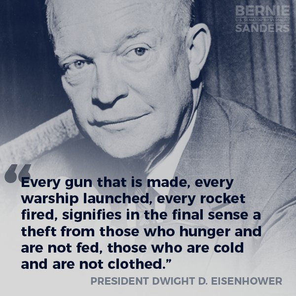 What Eisenhower said over 50 years ago is even more true today. #BernieFP
