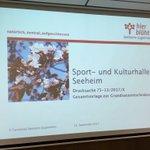 Und nächster Termin: Sondersitzung der Gemeindevertretung #Seeheim-#Jugenheim zur Sport- und Kulturhalle Seeheim.