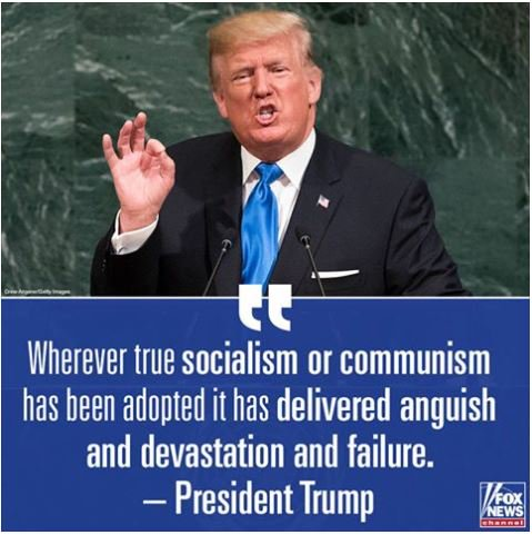 Wherever true socialism or communism has been adopted it has delivered anguish....  ~Trump at #UNGA   #resist #ThursdayThoughts #MAGA<br>http://pic.twitter.com/1evKXjao45