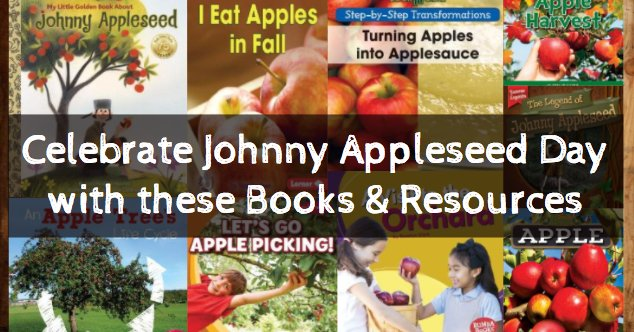 It&#39;s Johnny Appleseed Day, September 26! Check out these awesome books &amp; resources!  https:// buff.ly/2xU85j3  &nbsp;   #futurereadylibs #tlchat #apples<br>http://pic.twitter.com/dVG98U81DG
