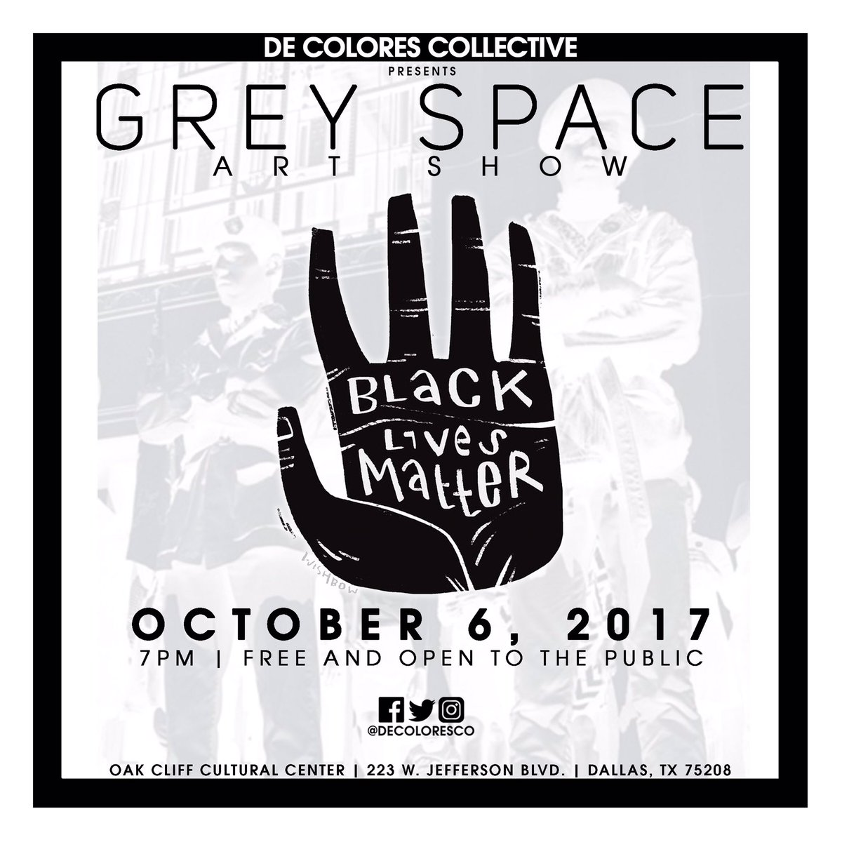 OFFICIALLY ANNOUNCING: GREY SPACE Pop Up Art Show &quot;Black Lives Matter&quot; OCT. 6| 7PM @OakCliffCulture Be there! #BlackLivesMatter  #decoloresco<br>http://pic.twitter.com/on2A79Ki6S