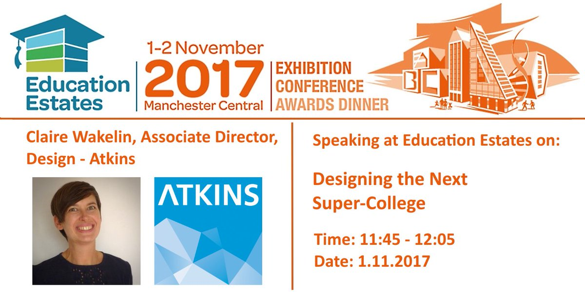 Announcing Claire Wakelin, Associate Director, #Design @atkinsglobal is Speaking at @EduEstates 1-2 Nov  http:// bit.ly/2EduEst17  &nbsp;   #EduEst17<br>http://pic.twitter.com/dTD4bMWhif
