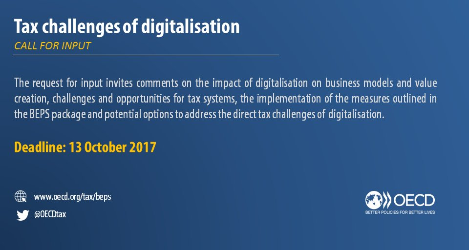 #OECD invites public input on the #tax challenges of digitalisation  http:// bit.ly/2feMs1A  &nbsp;  . Deadline: 13 October | #BEPS<br>http://pic.twitter.com/SlN1ChiEId